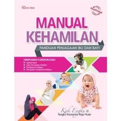 Manual Kehamilan olehTengku Azmanira Raja Husin