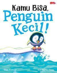 4. Kamu Bisa, Penguin Kecil!